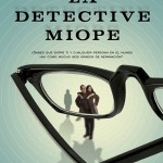 Detective miope
